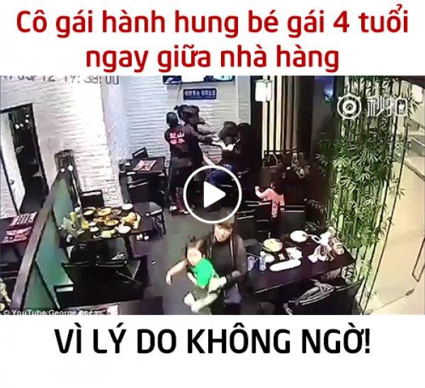 Bé gái 4 tuổi bị hành hung ngay giữa nhà hàng vì lý do không ngờ!