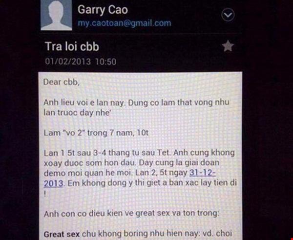 Chiều 22/9, trên mạng xã hội lan truyền những bản ảnh chụp các thư điện tử có nội dung trao đổi tình-tiền giữa một người phụ nữ tên Nga và một người tên Garry Cao (emailmy.caotoan@gmail.com).