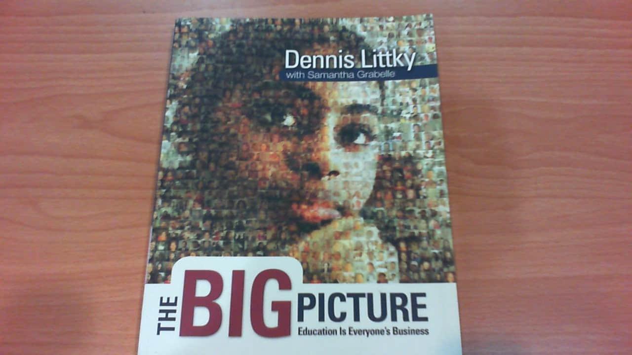 """The Big Picture"" một cuốn sách của Dennis Littky."