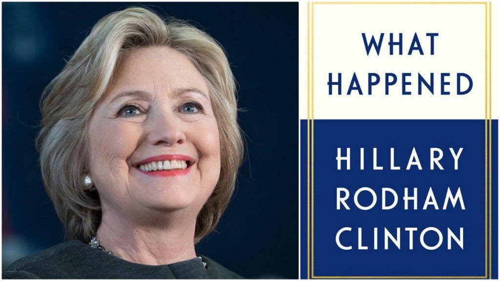 """Hồi ký về chiến dịch tranh cử của bà Hillary Clinton có tựa đề """"What Happened"""" (Tạm dịch: Chuyện gì đã xảy ra)."""