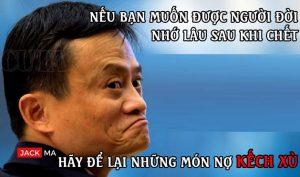 8 điều tỷ phú Jack Ma trót nói nhưng đã… quên