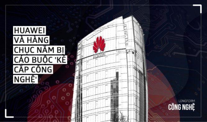 Cách Huawei thu thập công nghệ hàng chục năm qua.1