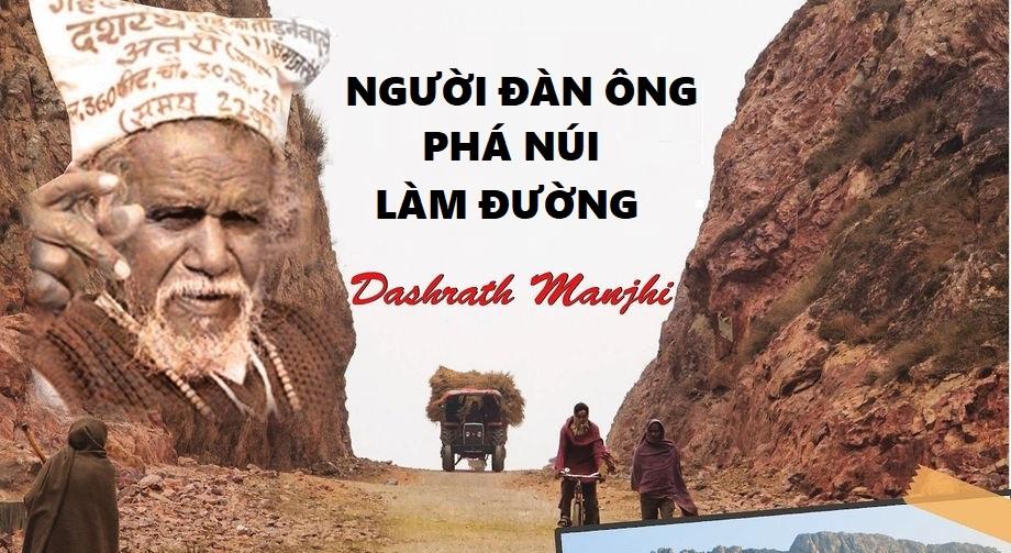 Dashrath Manjhi - Người đàn ông phá núi làm đường. (Ảnh qua Sangfesten)
