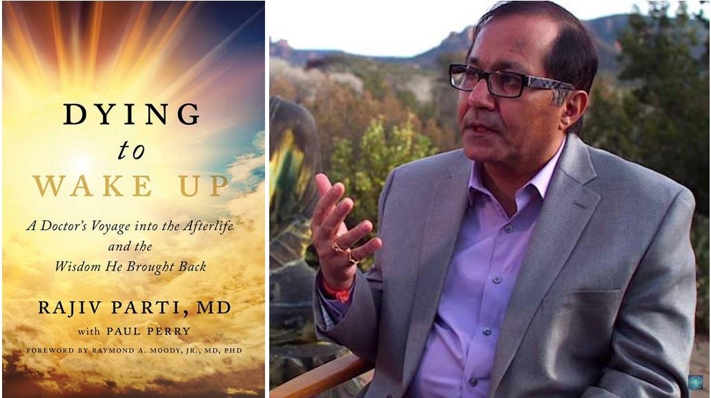 """Phải: Bác sĩ Rajiv Parti kể về trải nghiệm cận tử đã thay đổi cuộc đời ông. Trái: Cuốn sách """"Dying to wake up' (Tạm dịch: Chết để thức tỉnh) do chính ông viết để kể về trải nghiệm kỳ diệu ấy. (Ảnh: t/h)"""