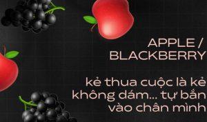 Apple và BlackBerry: Kẻ thua cuộc là kẻ không dám… tự bắn vào chân mình