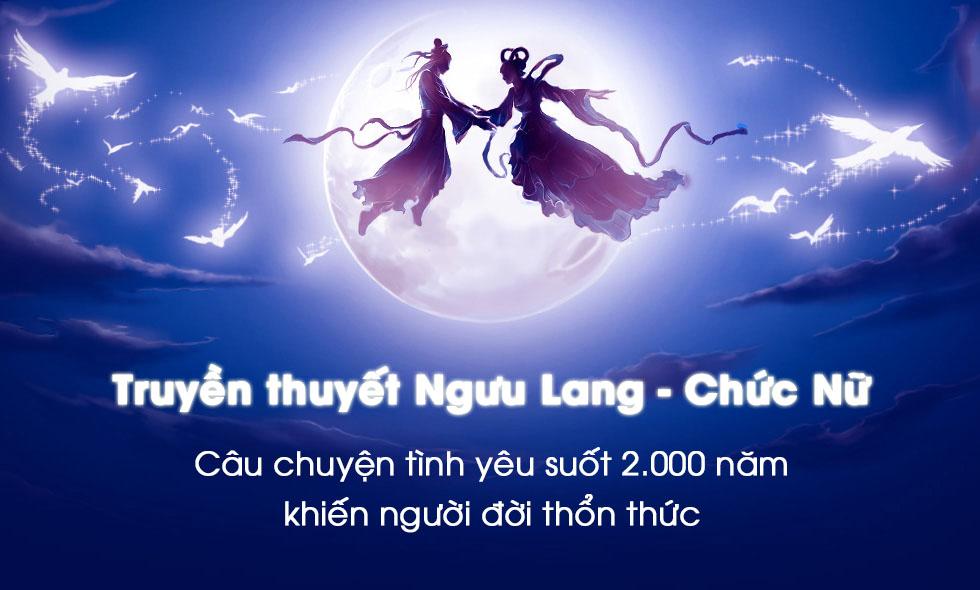 Câu chuyện tình yêu Ngưu Lang – Chức Nữ, suốt 2.000 năm vẫn khiến người đời thổn thức