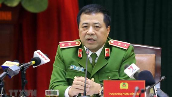 Trung tướng Phạm Văn Các, Cục trưởng Cục Cảnh sát điều tra tội phạm về ma túy.