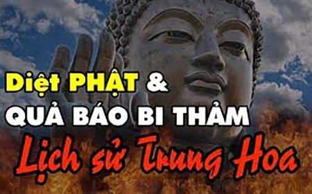 Quả báo diệt Phật bi thảm trong lịch sử Trung Hoa